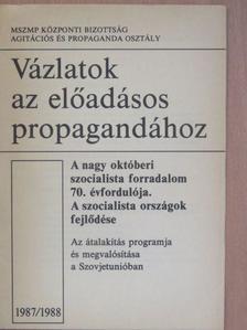 Thürmer Gyula - A nagy októberi szocialista forradalom 70. évfordulója. A szocialista országok fejlődése [antikvár]