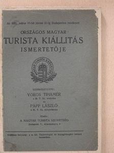 Dr. Dobiecki Sándor - Az 1931. május 16-tól június 21-ig Budapesten rendezett Országos Magyar Turista Kiállítás ismertetője [antikvár]