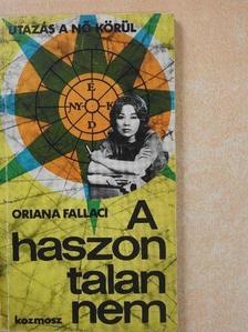 Oriana Fallaci - A haszontalan nem [antikvár]