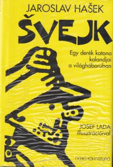 Jaroslav Hasek - Svejk I-II.