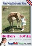 Németh Ervin - Kids' English with Kira - Horses - Lovak