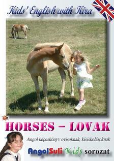 Németh Ervin - Kids' English with Kira - Horses - Lovak