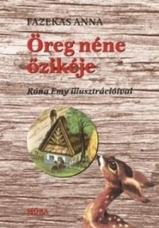 Fazekas Anna - Öreg néne őzikéje - stancolt  (18. kiadás)