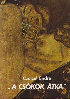 """Czeizel Endre - ,,A csókok átka"""" [antikvár]"""