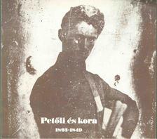 Kerényi Ferenc - Petőfi és kora 1823-1849 [antikvár]