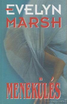 Evelyn Marsh - Menekülés [antikvár]