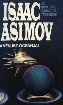 Isaac Asimov - A Vénusz óceánjai [antikvár]
