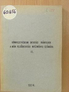 Dr. Beregszászi Attila - Környezetvédelmi oktatási irányelvek a MÉM Felsőoktatási intézményei számára II. [antikvár]