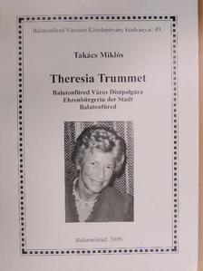 Takács Miklós - Theresia Trummet [antikvár]