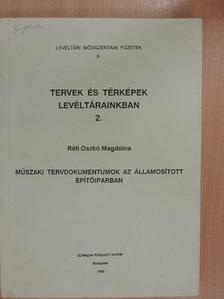 Réfi Oszkó Magdolna - Tervek és térképek levéltárainkban 2. [antikvár]