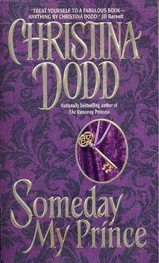 Christina Dodd - Someday My Prince [antikvár]