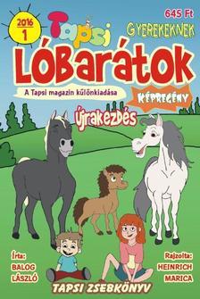Balog László, Heinrich Marica - Tapsi Lóbarátok 2016/1 Újrakezdés