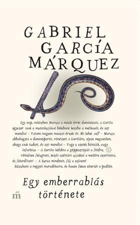 Gabriel García Márquez - Egy emberrablás története