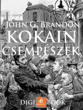 BRANDON, JOHN G. - Kokain-csempészek [eKönyv: epub, mobi]