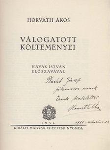 Horváth Ákos - Horváth Ákos válogatott költeményei (dedikált) [antikvár]