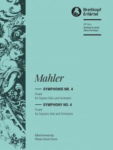 MAHLER - SYMPHONIE NR.4 FINALE FPR SOPRAN-SOLO UND ORCHESTER. KLAVIERAUSZUG