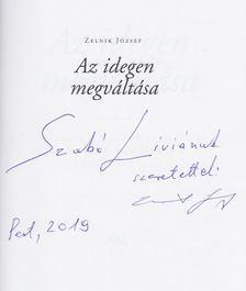 Zelnik József - Az idegen megváltása (Dedikált) [antikvár]