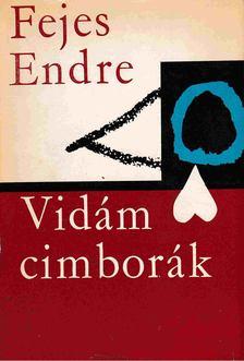 Fejes Endre - Vidám cimborák [antikvár]