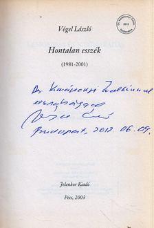 Végel László - Hontalan esszék 1981-2001 (dedikált) [antikvár]