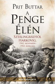 Prit Buttar - A penge élén - Sztálingrádtól Harkovig, 1942. november - 1943 március