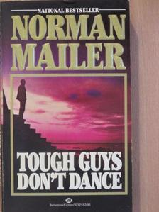Norman Mailer - Tough Guys Don't Dance [antikvár]