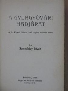 Szomaházy István - A gyergyóvári hadjárat [antikvár]