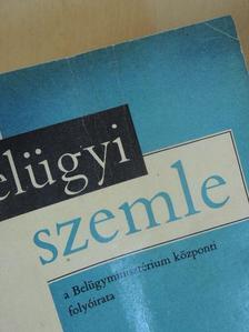 Aczél György - Belügyi Szemle 1969. (nem teljes évfolyam) [antikvár]