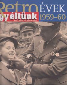 Széky János - Így éltünk 1959-60 [antikvár]