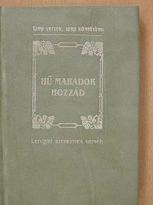 Adam Mickiewicz - Hű maradok hozzád [antikvár]