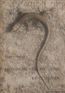 Erhard Frommhold - Heimische Lurche und Kriechtiere [antikvár]