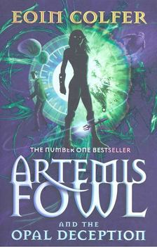 Eoin Colfer - Artemis Fowl and the Opal Deception [antikvár]