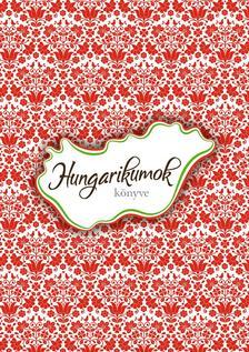 Vida Péter szerk. - Hungarikumok könyve