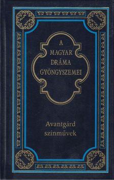 Kerényi Ferenc - Avantgárd színművek [antikvár]