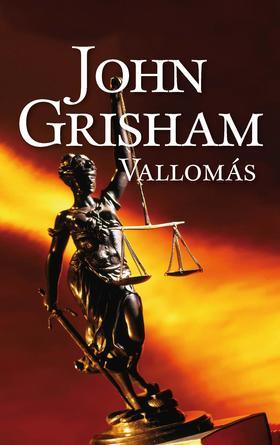 John Grisham - Vallomás