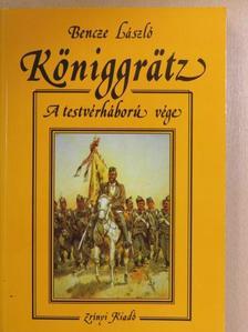 Bencze László - Königgrätz [antikvár]