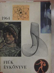 Aba Iván - Fiúk Évkönyve 1964 [antikvár]