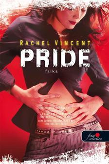 Rachel Vincent - Pride - Falka - PUHA BORÍTÓS