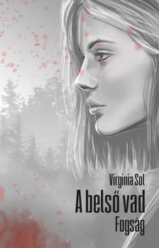 Virginia Sol - A belső vad. Fogság [eKönyv: epub, mobi]