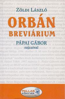 ZÖLDI LÁSZLÓ - Orbán brevárium [antikvár]