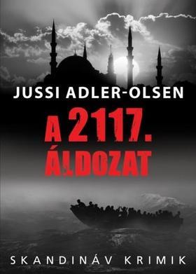 Jussi Adler-Olsen - A 2117. áldozat