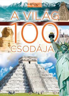 - - A világ 100 csodája