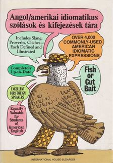 Makkai Ádám - A Dictionary of American Idioms [antikvár]
