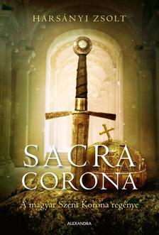 Harsányi Zsolt - Sacra Corona