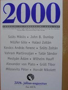 Alexander von Plato - 2000 2004. július-augusztus [antikvár]