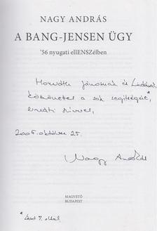 Nagy András - A Bang-Jensen ügy (Dedikált) [antikvár]