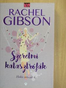 Rachel Gibson - Szerelmi katasztrófák [antikvár]