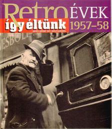Széky János - Így éltünk 1957-58 [antikvár]