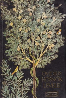 Ovidius Naso, Publius - Hősnők levelei [antikvár]