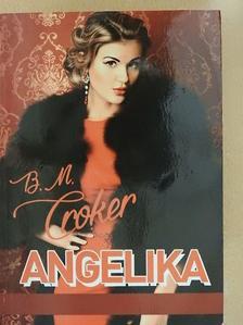 B. M. Croker - Angelika [antikvár]