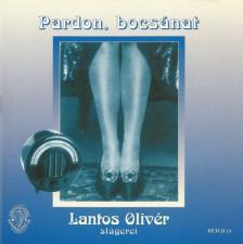 LANTOS OLIVÉR - PARDON, BOCSÁNAT/LANTOS OLIVÉR